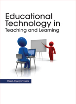 Educational  Technology  in Teaching  and Learning