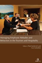 Managing Employee Attitudes and Behaviors in the Tourism and Hospitality