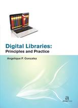 Digital Libraries: Principles and Practice