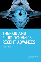 Thermo and Fluid Dynamics: Recent Advances