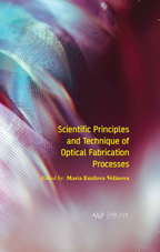 Scientific Principles and Technique of Optical Fabrication Processes
