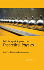Path Integral Approach in Theoretical Physics