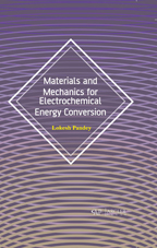 Materials and Mechanics for Electrochemical Energy Conversion