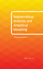 Mathematical Analysis and Analytical Modeling