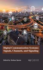 Digital Communication Systems: Signals, Channels, And Signaling