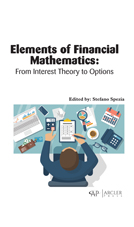 Elements Of Financial Mathematics: From Interest Theory To Options