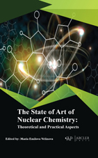 The State Of Art Of Nuclear Chemistry: Theoretical And Practical Aspects