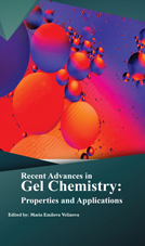 Recent Advances In Gel Chemistry: Properties And Applications