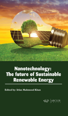 Nanotechnology: The Future Of Sustainable Renewable Energy