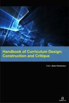 Handbook of Curriculum Design: Construction and Critique