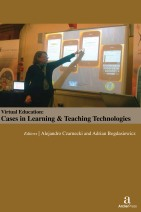 Virtual Education: Cases in Learning & Teaching Technologies